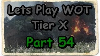 Lets Play WOT Tier X Part 54 [Deutsch] Geburtstagskind in Glücksteams unterwegs