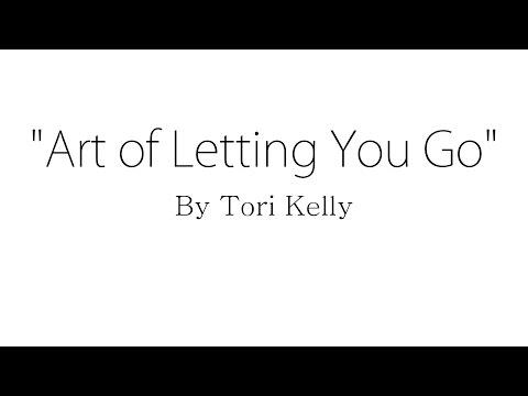 Art of Letting You Go - Tori Kelly (Lyrics)