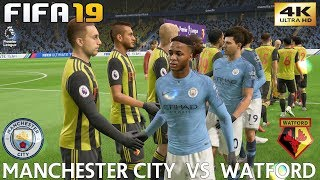 FIFA 19 (PC) Manchester City vs Watford | PREMIER LEAGUE PREDICTION | 9/3/2019 | 4K 60FPS