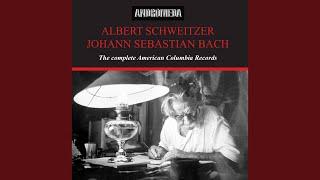 Provided to YouTube by NAXOS of America Fantasia · Albert Schweitze...