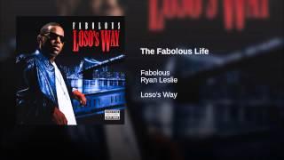 The Fabolous Life
