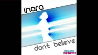 Inara - Don't Believe (DJ THT Remix Edit)