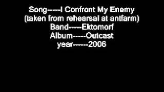 Ektomorf I Confront My Enemy