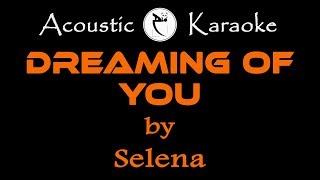 dreaming of you (Selena) KARAOKE VERSION
