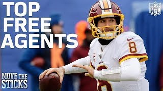 Top NFL Free Agents in 2018 & Which Teams They Will Go To | Move the Sticks | NFL