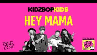 Video Kidz bop kids - hey mama [ kidz bop 30] download MP3, 3GP, MP4, WEBM, AVI, FLV Desember 2017