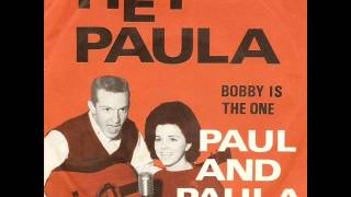 Paul and Paula - Hey Paula