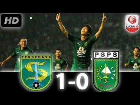 Persebaya Vs Psps Riau   Full Highlight Gol Liga