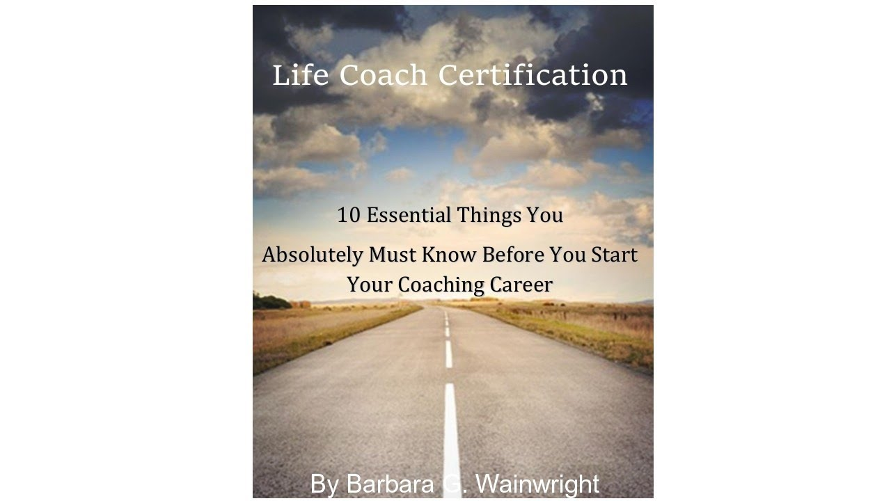 Best Life Coach Certification Review 10 Things You Absolutely Must