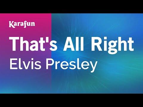 Karaoke That's All Right - Elvis Presley *