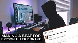 MAKING A BEAT FOR DRAKE AND BRYSON TILLER | Making a Beat FL Studio