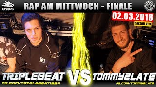 RAP AM MITTWOCH NÜRNBERG: TRIPLEBEAT vs TOMMY2LATE 02.03.18 BattleMania Finale (4/4) GERMAN BATTLE