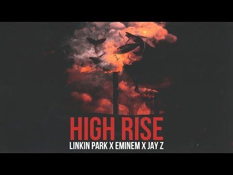 Linkin Park, Eminem & Jay Z - High Rise [After Collision 2] (Mashup)