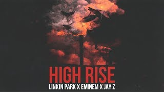 Linkin Park, Eminem & Jay Z - High Rise [After Collision 2] (Mashup)