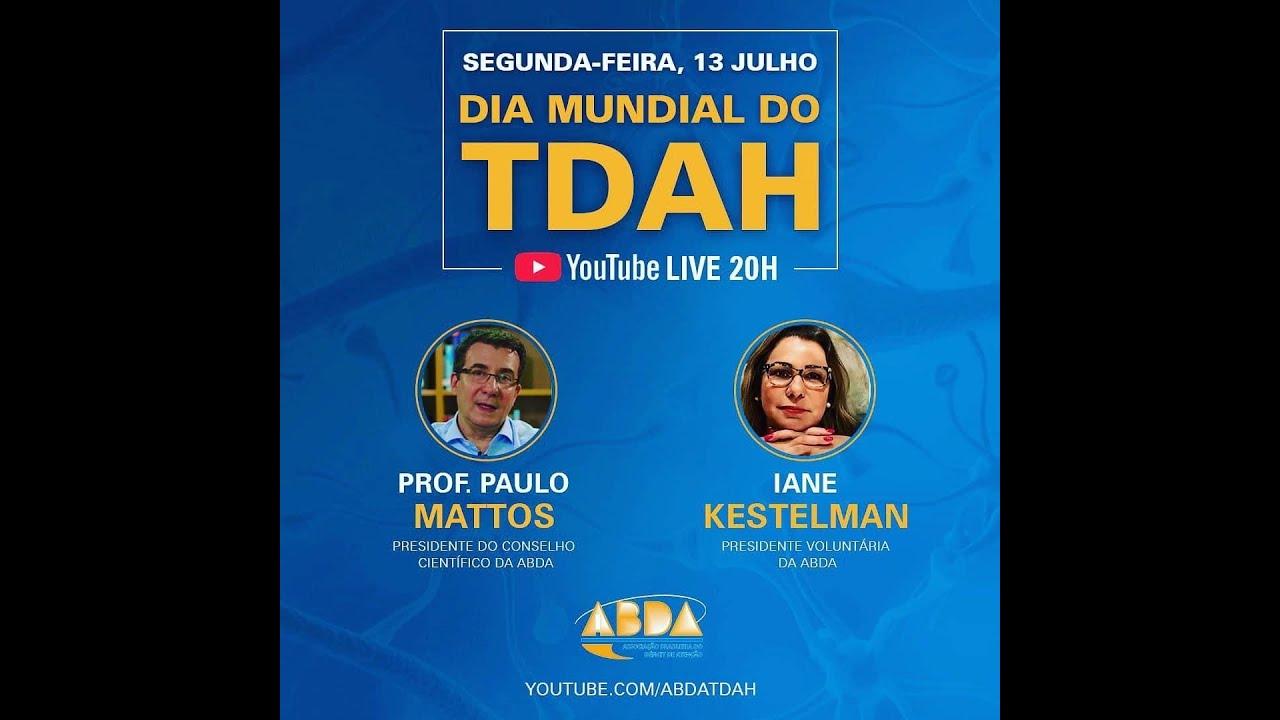 Live com Iane Kestelman e Paulo Mattos - Dia Mundial do TDAH - ABDA