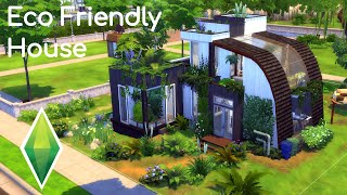 ECO FRIENDLY HOUSE | The Sims 4 | Speed Build [No CC]
