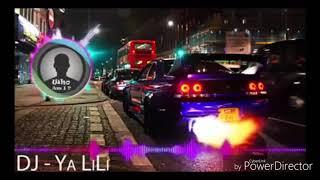 New dj remix arebic song- ya lili ya lila