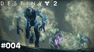 Destiny 2: Kriegsgeist #04 - Tödliches Beben - Let's Play Destiny 2 Deutsch / German
