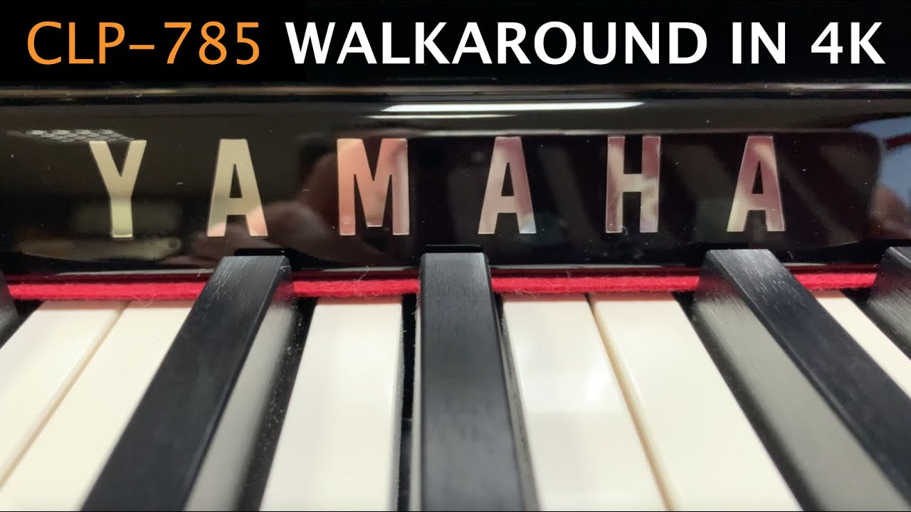 Yamaha CLP-785 digital piano | Walkaround in 4K