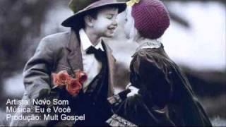 Novo Som - Eu e Você (Original) Resimi