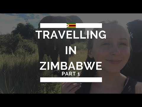 TRAVELLING IN ZIMBABWE (part 1)