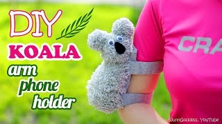 How To Make A Koala Arm Phone Holder – DIY Phone Case For Arm – Koala Armband