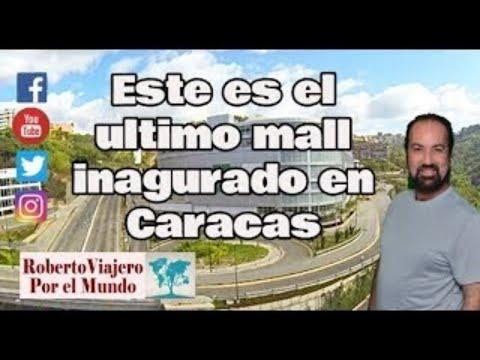 INCREÍBLE  un Mall nuevo en Caracas??? Quién lo financió, para que ?