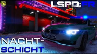 GTA 5 LSPD:FR #076 - Die NACHTSCHICHT - Deutsch - Grand Theft Auto 5 LSPD First Response