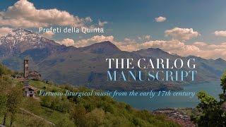 THE CARLO G MANUSCRIPT / Profeti della Quinta