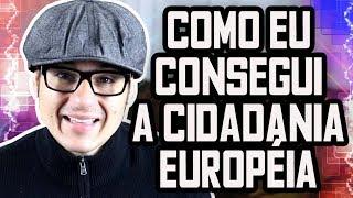 COMO EU CONSEGUI A CIDADANIA EUROPEIA