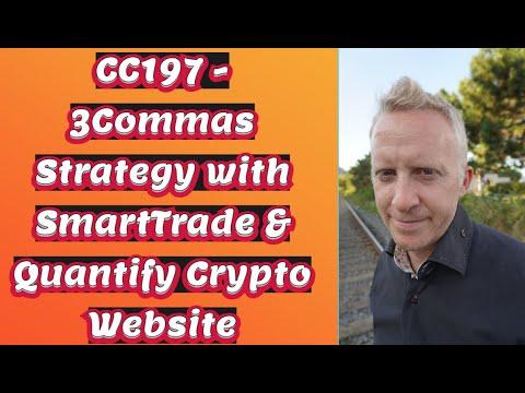 CC197 - 3Commas Strategy with SmartTrade & Quantify Crypto Website