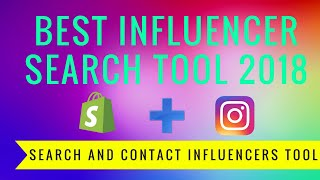 How To Find Influencers On Instagram Shopify Tool - Easy to Use Influencer Research Software
