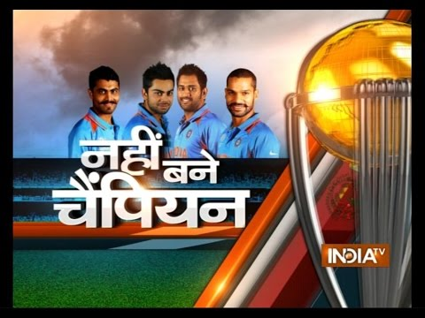 Nahi Bane Champion: Sehwag and Cricket Experts Analysis India Defeat in World Cup 2015 - India TV