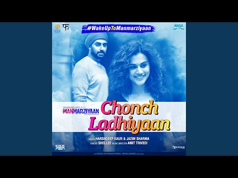 Chonch Ladhiyaan (From