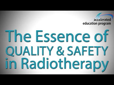 The Essence of Quality & Safety in Radiotherapy - Dr. Michael Milosevic