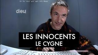 Les Innocents - Le cygne (Clip officiel)