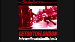 Watch Intaferon Get Out Of London video