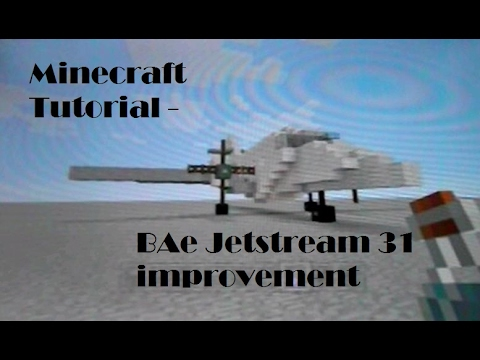 Minecraft Tutorial - BAe Jetstream 31 improvement
