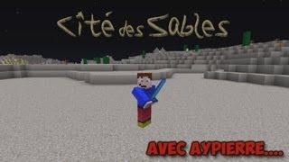 Aventure - Cité des Sables - Ep 13 - Apocalypse Now