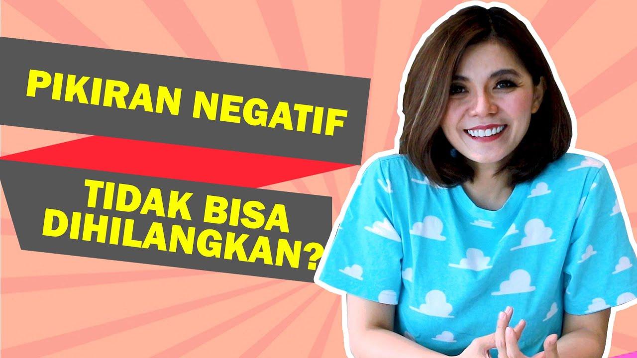 PIKIRAN NEGATIF TIDAK BISA DIHILANGKAN? | Life Is Good With Merry Riana