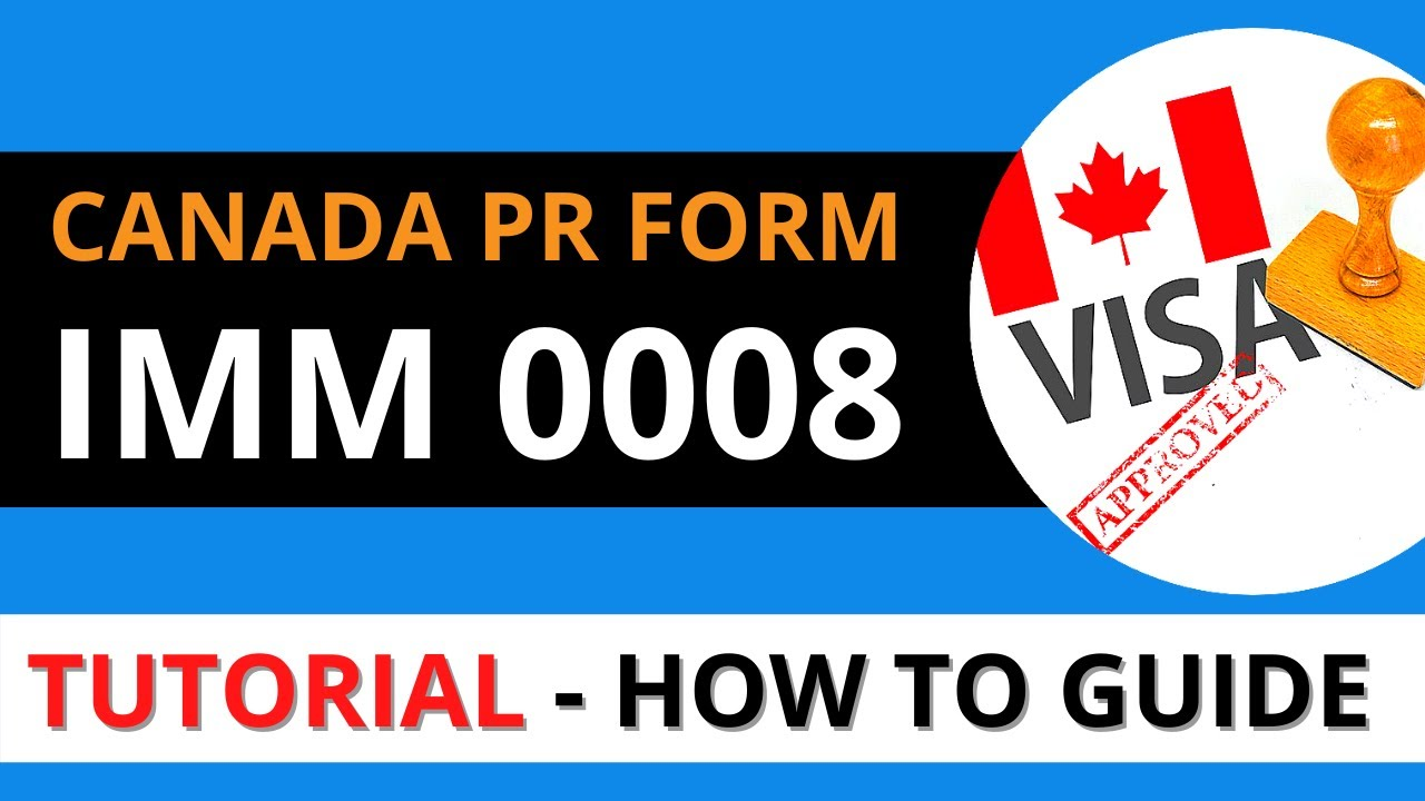 Download HOW TO FILL IMM 0008 FORM CANADA GENERIC APPLICATION FORM IMM 0008 TUTORIAL CANADA IMMIGRATION 2021