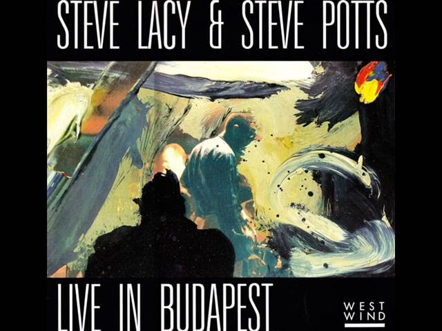 Steve Lacy | Steve Potts | Live In Budapest - Morning Joy