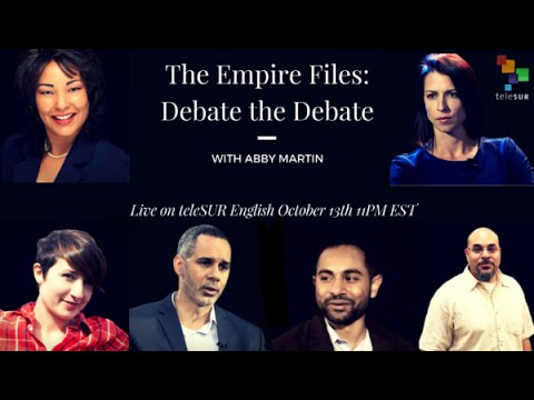 The Empire Files: Debate the Debate