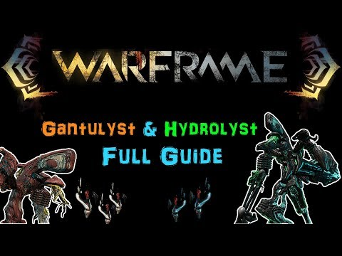 [U22.12] Warframe: Gantulyst & Hydrolyst Full Guide! | Team Comp., Amps, Focus School | N00blShowtek thumbnail