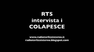 Radio Terlizzi Stereo - Intervista ai Colapesce