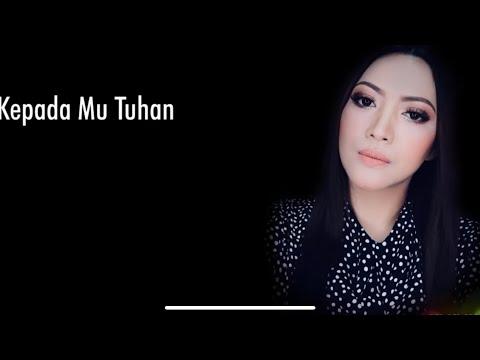Ku Datang Pada Mu (Lagu Rohani terbaru 2018/2019) Song & Lyrics by Linda Nanuwil