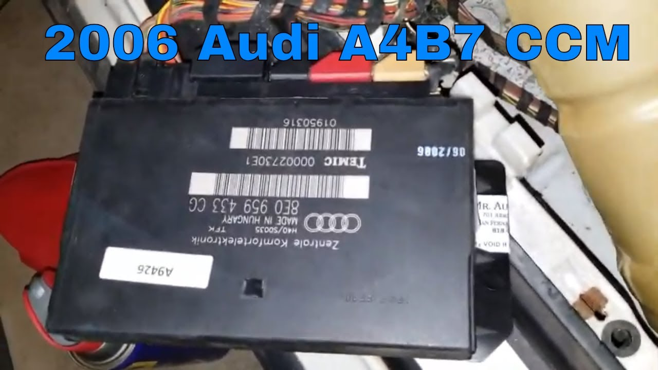 2006 Audi A4B7 S Line comfort control module replacement where is it located