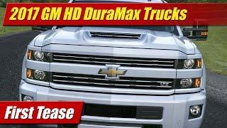 2017 chevrolet   gmc hd duramax trucks  first tease