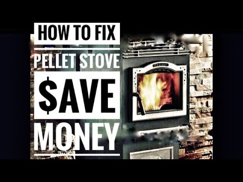 How To Fix Harman Pellet Stove And Save Money