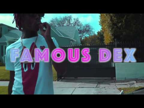 Famous Dex x Rich The Kid :  So Mad     (Official Music Video)